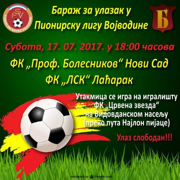 Плакат за прву утакмицу баража за Пионирску лигу Војводине